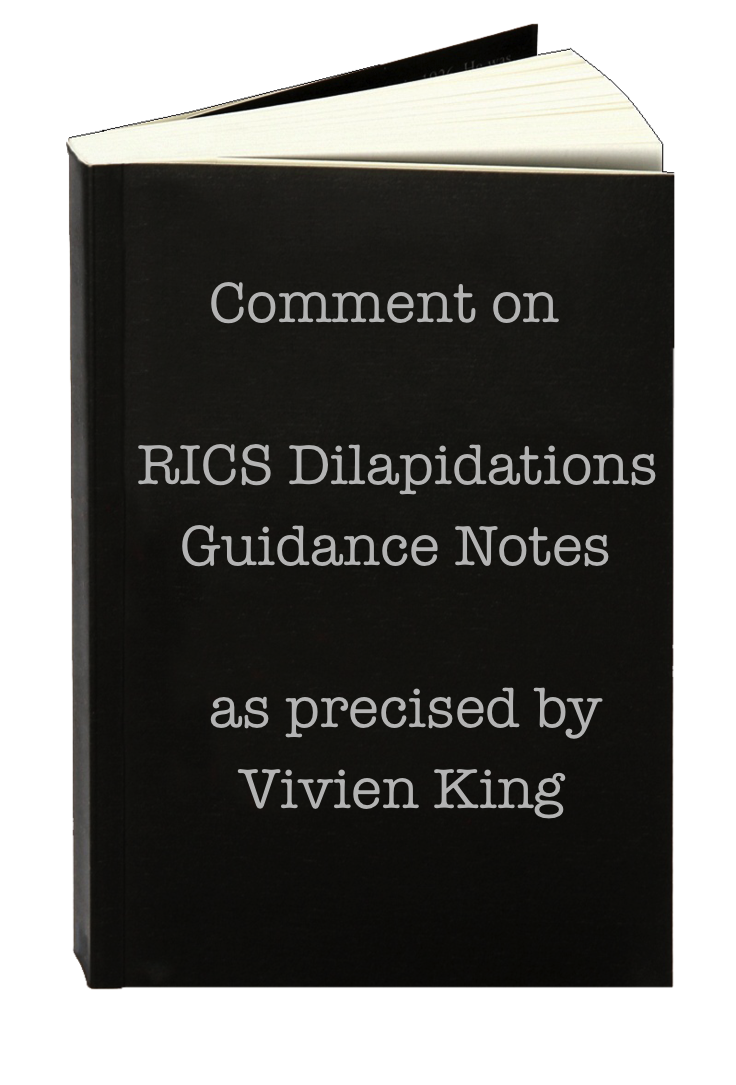Comments on RICS Dilaps Guidance Notes