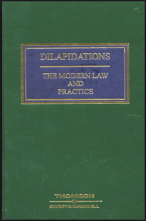 Dilapidations The Modern Law and Practice