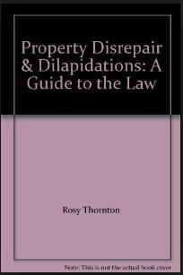 Property Disrepair and Dilaps